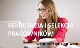 rekrutacja i selekcja pracowników szkolenie