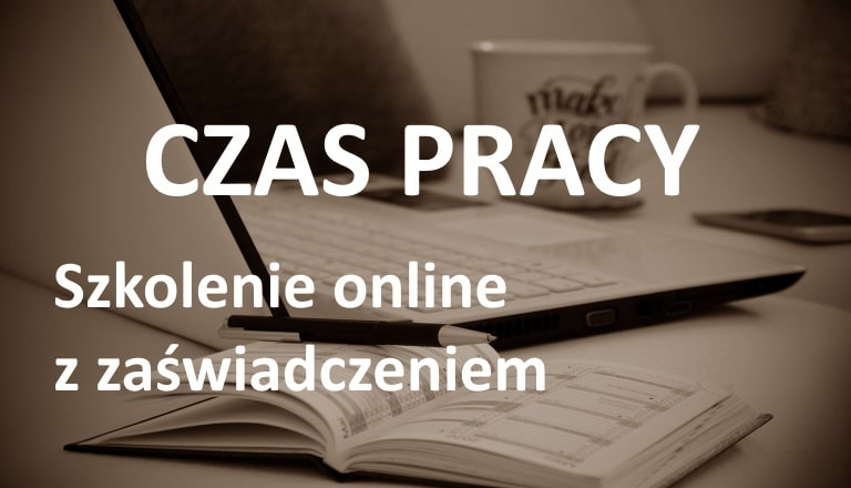 czas pracy szkolenie online